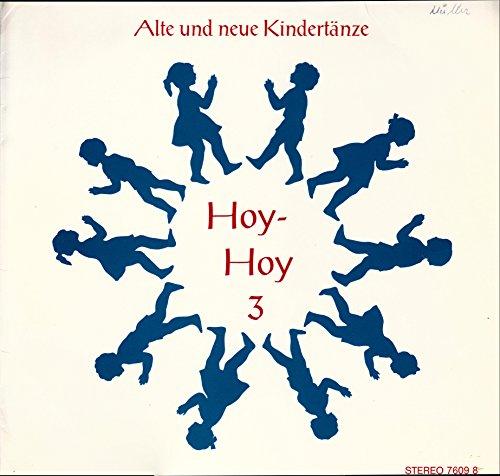 Alte und neue Kindertänze / Hoy-Hoy 3 / 1984 / Bildhülle / Hakketoon 7609 8 / 76098 / Holländische Pressung / 12 Zoll Vinyl Langspiel-Schallplatte /