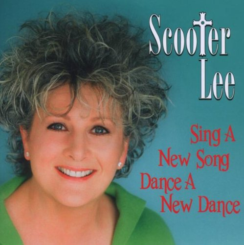 Sing a New Song,Dance a New Dance - Cd Scooter Lee