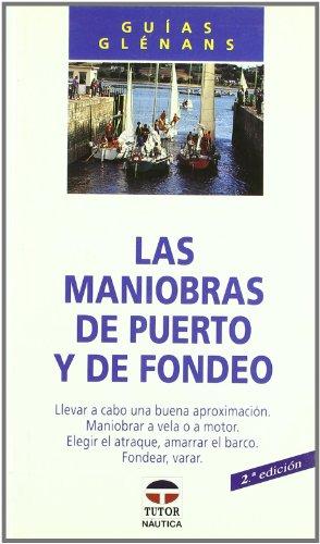 Las Maniobras de Puerto y de Fondeo
