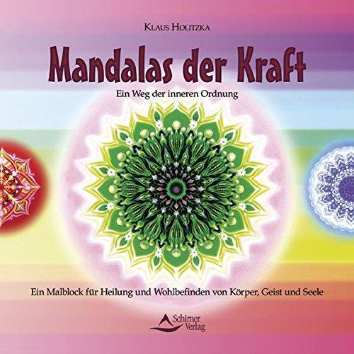 Mandalas der Kraft: Ein Weg der inneren Ordnung - Ein Malblock für Heilung und Wohlbefinden von...