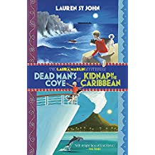 Dead Man's Cove and Kidnap in the Caribbean: 2in1 Omnibus of books 1 and 2 (Laura Marlin Mysteries)