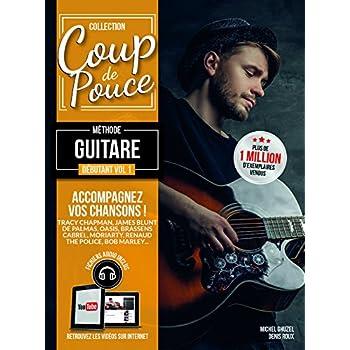 Denis Roux : coup de pouce débutant guitare acoustique vol 1 (+ 1 cd)