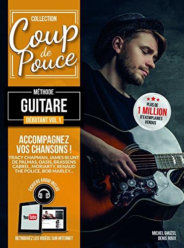 Denis Roux : coup de pouce débutant guitare acoustique vol 1 (+ 1 cd) par roux denis