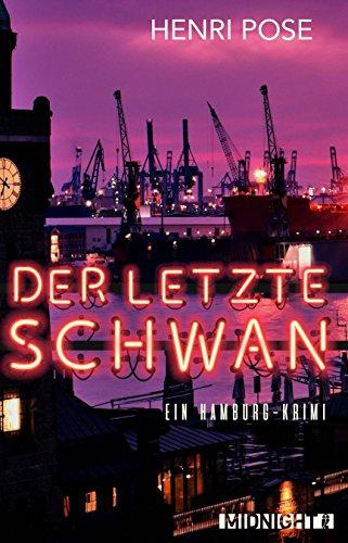 der-letzte-schwan-ein-hamburg-krimi-ein-david-brgge-krimi-1-german-edition