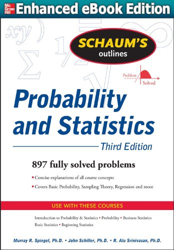 Schaum's Outline of Probability and Statistics, 3/E (English Edition) -