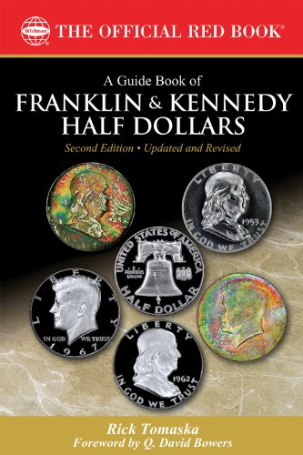 A Guide Book of Franklin and Kennedy Half Dollars (Official Red Book) (English Edition) -