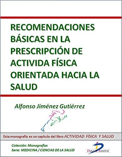 Portada del libro Recomendaciones basicas en la prescripción de la actividad fisica orientada a la salud (Capítulo del libro Actividad física y salud): 1
