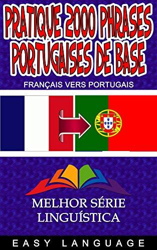 Couverture du livre Pratique 2000 Phrases Portugaises de Base
