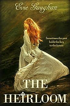 The Heirloom by [Gaughan, Evie]