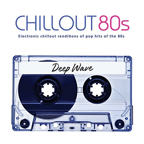 Chill Out 80's