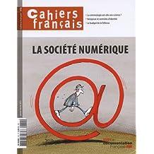 La societe numerique  (Cahiers français n°372 Janvier-Fevrier 2013)