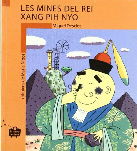 Les mines del Rei Xang Pih Nyo (La meva maleta)