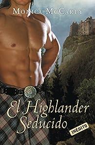 El Highlander seducido par Monica Mccarty