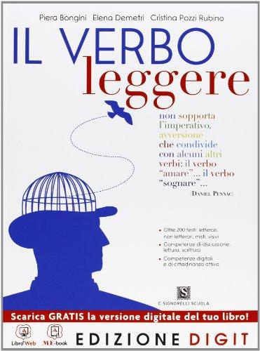Il verbo leggere - Volume unico + Testi e contesti d'uso. Con Me book e Contenuti Digitali Integrativi online