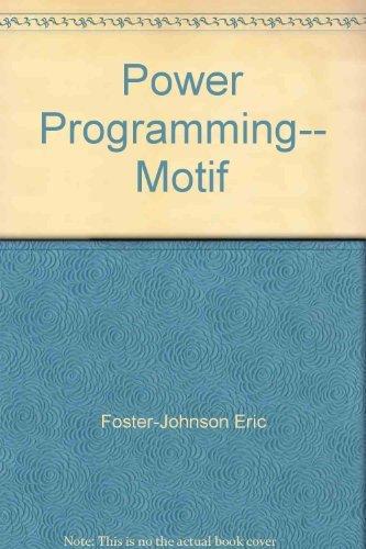 Title: Power programming Motif