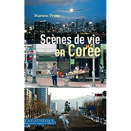 Scènes de vie en Corée: Un essai d'interprétation (L'ASIATHEQUE-MA)