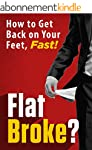 FLAT BROKE? How to Get Back on Your F...
