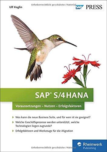 sap-s-4hana-der-wegweiser-fr-entscheider-berater-und-alle-interessierten-sap-press