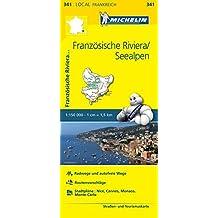 Michelin Französische Riviera - Seealpen: Straßen- und Tourismuskarte 1:150.000 (MICHELIN Localkarten)