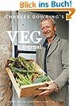 Charles Dowding's Veg Journal: Expert...