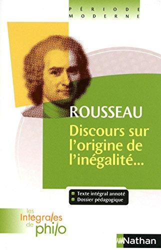 ROUSSEAU, Discours sur l'origine et les fondements de l'inégalité parmi les hommes par Jean-François Braunstein