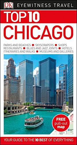 Top 10 Chicago (DK Eyewitness Travel Guide)
