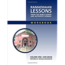 Ramadhaan Lessons: From the Noble Quran and Authentic Sunnah