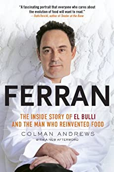 Ferran: The Inside Story of El Bulli and the Man Who Reinvented Food par [Andrews, Colman]
