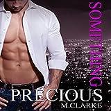 Something Precious: Something Great, Book 5; Something Amazing, Book 2