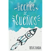 Hechos de Sueños (Spanish Edition)