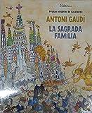 Petites històries de Catalunya: Antoni Gaudí - La Sagrada Família: 2