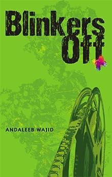 Blinkers off by [Andaleeb Wajid]