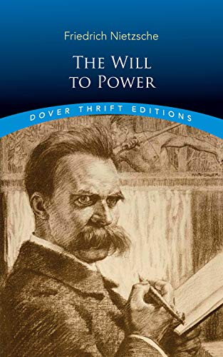 The Will to Power (Dover Thrift Editions)