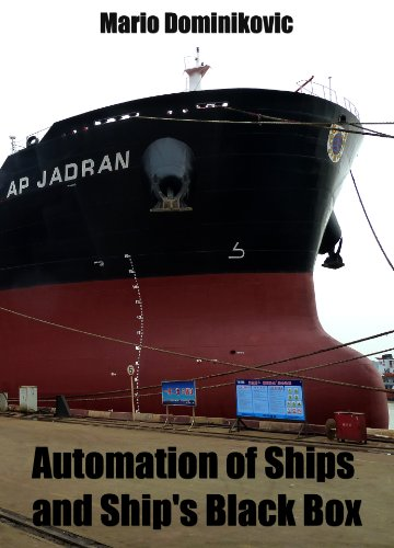 Automation of ships and ship's black box (English Edition) Black Box Radar