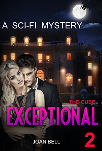 SCI FI - Mystery - The Cube : Exceptional: (Sci-Fi  Mystery, Twisted, Suspense, Thriller, Suspense ) (ADDITIONAL FREE BOOK INCLUDED ) (Sci fi Suspense ... Crime, Love , london) (English Edition)