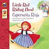 Little Red Riding Hood: Caperucita Roja - Bilingual English and Spanish Children's Fairy Tale Keepsake Stories, Pre K - 3 (English Edition)