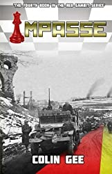 Impasse - The fourth book in the Red Gambit series: The fourth book in the Red Gambit series (Volume 4) by Colin Gee (2013-11-20)