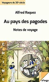 Au pays des pagodes par [Raquez, Alfred]