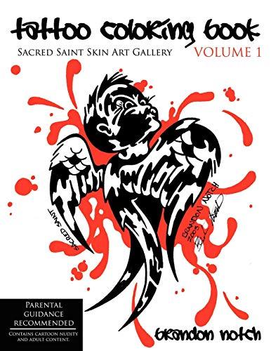 Tattoo Coloring Book Volume 1: Sacred Saint Skin Art Gallery