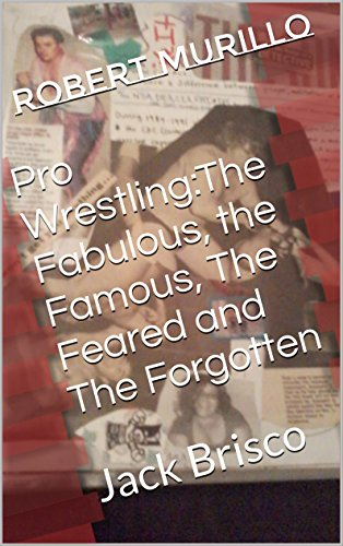 pro-wrestlingthe-fabulous-the-famous-the-feared-and-the-forgotten-jack-brisco-letter-b-series-book-7