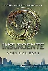 Insurgente (bolsillo) (INFANTIL Y JUVENIL)