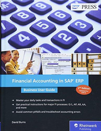 Financial Accounting in SAP ERP: Business User Guide por David Burns