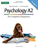 The Complete Companions: A2 Student Book for AQA A Psychology (Second Edition)