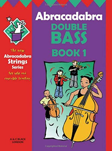 Abracadabra Strings – Abracadabra Double Bass book 1: Bk.1
