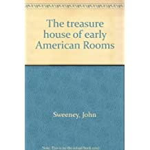 The treasure house of early American rooms (A Winterthur book)