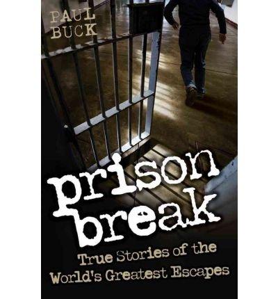 Livre Prison Break - [(Prison Break: True Stories of the World's