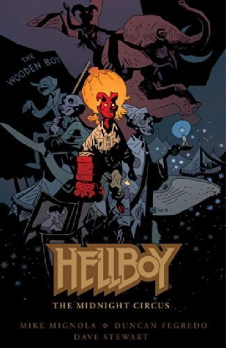 Hellboy: The Midnight Circus by Mignola, Mike (2013) Hardcover
