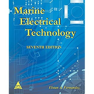 Marine Electrical Technology, 7th Edition by Elstan a. Fernandez (1-Jul-2014) Paperback