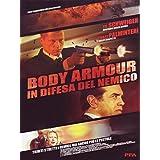 Body Armour - In difesa del nemico