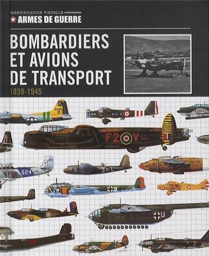 Bombardiers et avions de transport 1939/1945